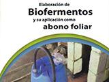 Elaboración de biofermentos y su aplicacion como abono foliar