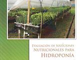 Evaluación de soluciones nutricionales para hidroponía
