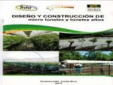 Diseño y construcción de micro túneles y túneles altos