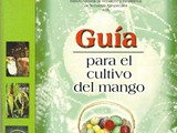 GUIA PARA EL CULTIVO DEL MANGO